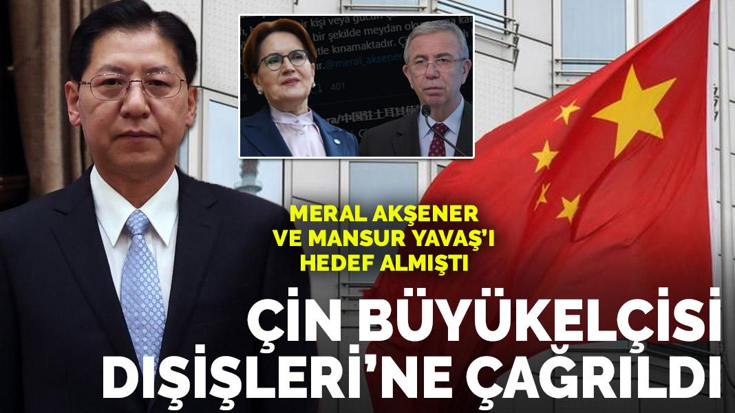 Çin Büyükelçiliği'nden Meral Akşener ve Mansur Yavaş'a tehditkar cevap